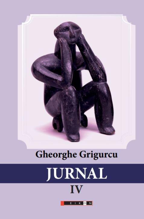 Clipa labirintică – JURNALUL lui Gheorghe Grigurcu